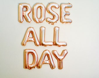 Rose All Day Balloons, Rose Gold Rose All Day, Rose All Day Banner, Rose All Day in Rose Gold, Rose Gold Balloons, yes Way Rose, Rose Gold