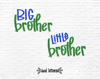 Big Brother SVG Little Brother Cutting File, Cricut SVG Files, Hand lettered, Big Bro Little Bro, Big Brother Little Brother Digital Overlay