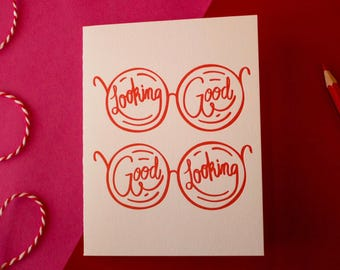 Looking Good, Letterpress Greeting Card, Romance, Valentine's Day