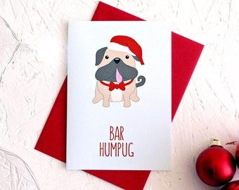 Bar Humpug, Pug Christmas Card, Bar Humbug, Scrooge Christmas Card, Funny Christmas Card, Word Pun, Christmas Card, Dog Card, Pug Card