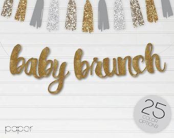 BABY BRUNCH - Banner Sign Garland - Baby Announcement, Baby Sprinkle, Gender Reveal, Baby Shower Party Decorations, Diaper Party
