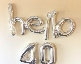 Hello 40 Decoration, Silver Balloons, 40TH Birthday Banner Balloons, birthday party decoration, Party, thirtieth