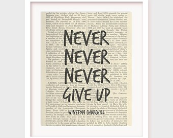 Printable Motivational Poster, Winston Churchill Quote, Never give up, Quote Print, Printable Wall Art, Motivational Art Print