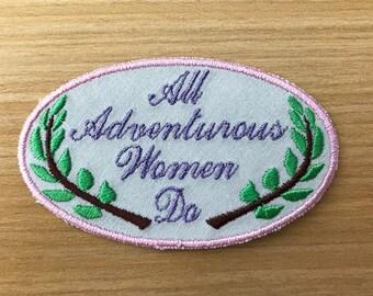 "GIRLS ""All Adventurous Women Do"" iron-on PATCH"