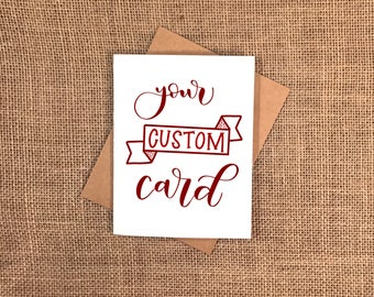 Customize your own card! - Physical prints