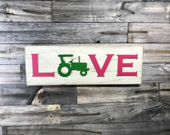 Pink and green tractor (John Deere Colors) LOVE plaque, sign