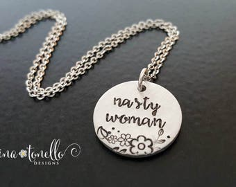 Nasty Woman Necklace, Anti-Trump Jewelry, Hillary Clinton Jewelry, Democrat Necklace, Hillary Campaign Jewelry, POTUS 2016, Election Jewelry