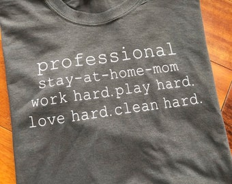 Professional stay at home mom definition shirt
