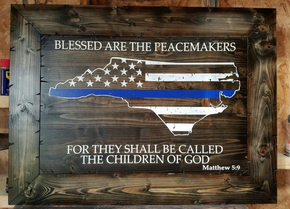 Your home state Blessed are the Peacemakers.