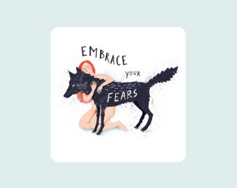 Embrace your fears, illustrated card