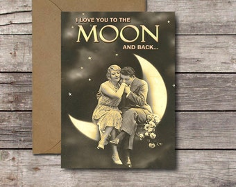 Romantic Valentines Day Card / I Love You to the Moon and Back Card / Printable Vintage Ephemera Card for Birthday, Anniversary // Download