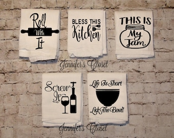 Kitchen Towels, Kitchen Decor, Tea Towel, Funny Kitchen Towel, Tea Towel, Flour Sack Towel, Wedding Gift, Housewarming Gift, Christmas Gift