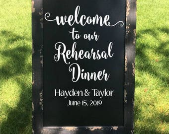 Welcome To Our Rehearsal Dinner Decal Rehearsal Dinner Decor Rustic Wedding Decor Rustic Wedding Decal Country Wedding DIY Wedding Sign