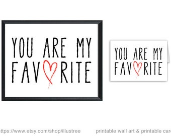 You are my favorite, digital art print and printable card, love card, wedding anniversary, gift for couples, wall art, instant download