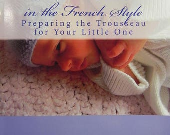 Newborn Knits in the French Style (book, softcover) by Lucinda Segneri