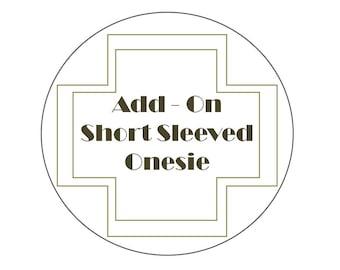 Add-On: White Short Sleeved Onesie