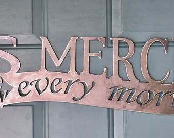 His mercies are new every morning, Lamentations 3:22-23