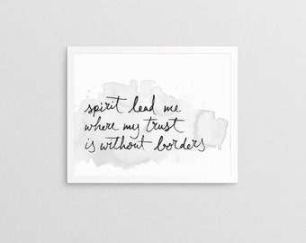 Spirit Lead Me where My Trust is without Borders Hillsong Oceans Lyrics