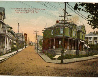 Vintage Postcard, Connellsville, Pennsylvania, Crawford Avenue and Pittsburgh Street, 1913