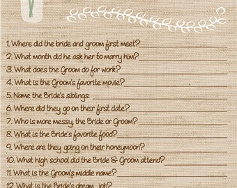 White Hydrangea How well do you know the bride and groom? Shower Jack and Jill Buck and Doe Game