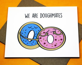 We Are Doughmates Funny Cute Romance Valentine's Day Birthday Punny Love Greeting Card