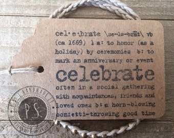 Quick Gift - Beaded Friendship Hemp Bracelet w/ Handstamped Celebrate Gift Tag.