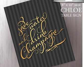 New Year's printable Champagne Bar Sign - Wedding Reception Champagne Station - Save Water and Drink Champagne - DIY - Instant Download