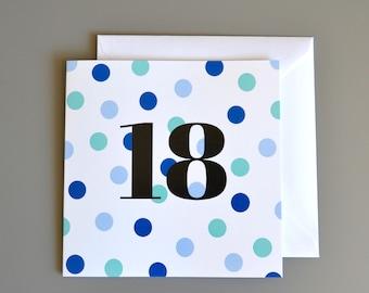 18th Birthday Card for Him - 18th - 18 - Eighteenth Blue Dotty Birthday Card