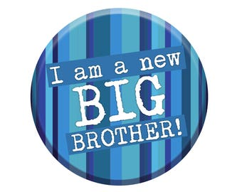 New Big Brother Badge. Big Brother Badge. New Siblings Badge. New Big Brother Gift. 76mm Pin Button Badge