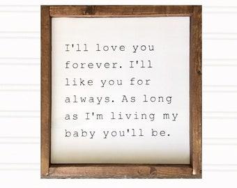 I'll love you forever wooden framed sign