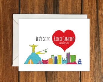 Let's Go To Rio de Janeiro For Father's Day Blank greeting card, Holiday Card, Gift Idea A6
