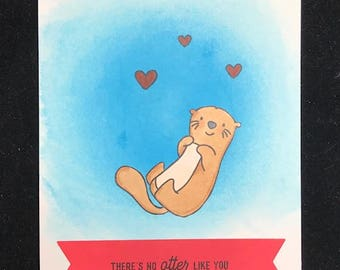 There's No Otter Like You Greeting Card