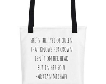 She's the type of queen that knows her crown is not on her head but in her soul-Tote bag