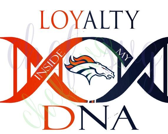 denver broncos loyalty in my dna svg quote quote overlay rh etsy com  denver broncos logo vector art