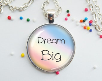 DISCONTINUED! Dream Big pendant necklace jewelry for kids teens young girls inspiring motivational