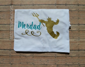 Merdad Shirt, Father of a Mermaid, Father of The Birthday Girl, Family Birthday Shirts, Choose Your Colors, Daddy's Mermaid, Birthday Dad