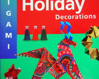 Origami Holiday Decorations By Florence Temko Origami Book 2003