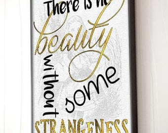 """Edgar Allan Poe Quote """"No Beauty without Strangeness"""" Poster"""
