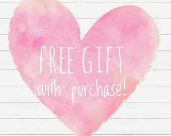 Free Gift with any 20 dollar purchase