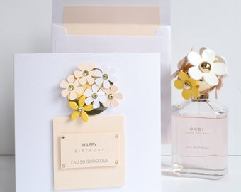 "Birthday Greeting Card: Floral Top Perfume Bottle - ""Eau So Gorgeous"""