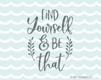 Inspirational SVG Cutting File Cricut Find Yourself And Be That Winner Education Learn Motivational Life Quote SVG