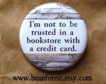 "not trusted in a bookstore - funny book magnet literary gifts 1.25"" fridge magnet bibliophile book lover gifts reading is sexy i love books"