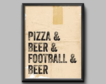 Pizza, Beer, Football and Beer Instant Download Print, 11x14 original Print