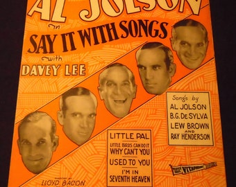 LITTLE PAL Sheet Music 1929 Al Jolson Cover from Warner Brothers Picture Say it with Songs with Davey Lee Vitaphone Talking Picture