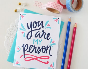 You are my person, Valentine, Galentine, Hand lettered, Hearts, I heart you, Folded Note Cards, Valentine's Day, Stationery, I love you