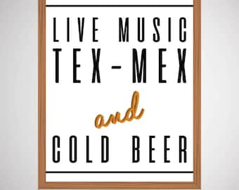 Tex Mex, Live Music & Cold Beer | Texas | 8 x 10 Wall Print | Digital Art File