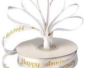 Happy Annivorsary, Just married,Bridal Shower and Nuesta Boda Satin Ribbon
