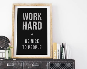 Work Hard and Be Nice to People - Vintage Style Print on Canvas - Charcoal