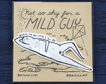 Mild Guy Sticker