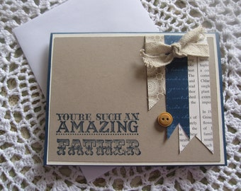 Handmade Greeting Card: Amazing Father (Father's Day)(MADE TO ORDER)